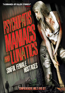 Psychopaths, Maniacs And Lunatics: Sinful Female Hostages (DVD)