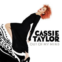 Cassie Taylor - Out Of My Mind (VINYL ALBUM)
