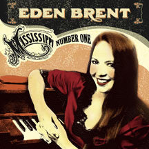 Eden Brent - Mississippi Number One (CD)