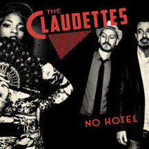 Claudettes - No Hotel (CD)
