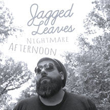 Jagged Leaves - Nightmare Afternoon (CASSETTE)