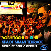 Yoshitoshi Space Miami Terrace: Mixed By Cedric Gervais (CD)
