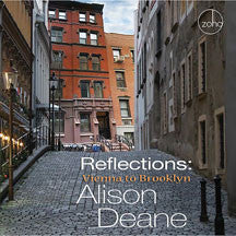 Alison Deane - Reflections: Vienna To Brooklyn (CD)