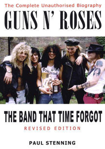 Guns N' Roses - The Band That Time Forgot (BOOK)