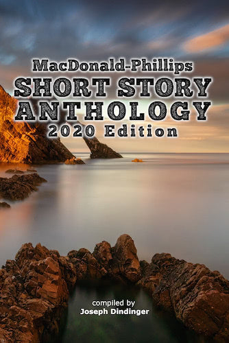 MacDonald-Phillips Short Story Anthology (2020 Edition)