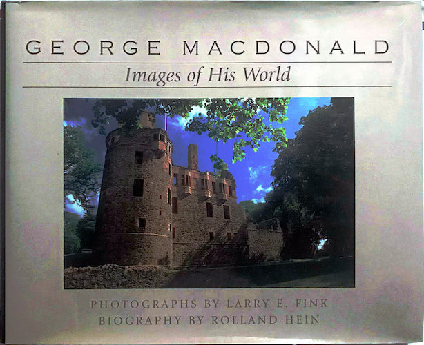 George MacDonald: Images of His World