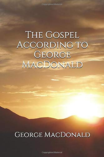 The Gospel According to George McDonald