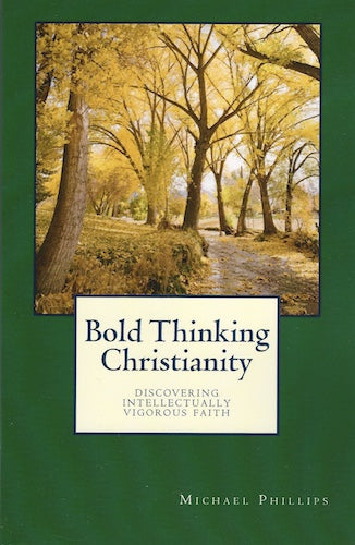 Bold Thinking Christianity