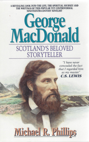 George MacDonald: A Biography of Scotland's Beloved Storyteller