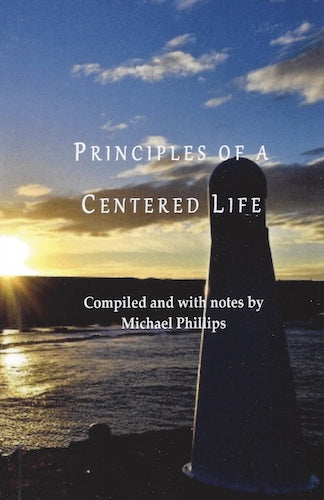 Principles of a Centered Life