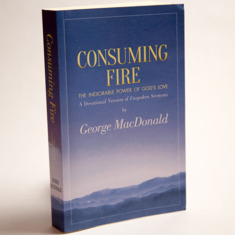 Consuming Fire: The Inexorable Power of God's Love (paperback)