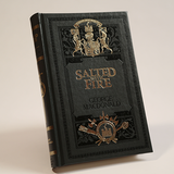 Salted With Fire (hardcover)