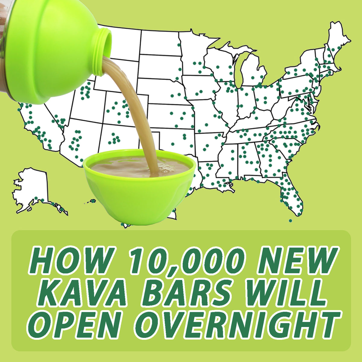How 10,000 New Kava Bars will open up Overnight across the U.S.