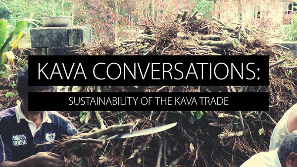 Sustainability of the Kava Trade