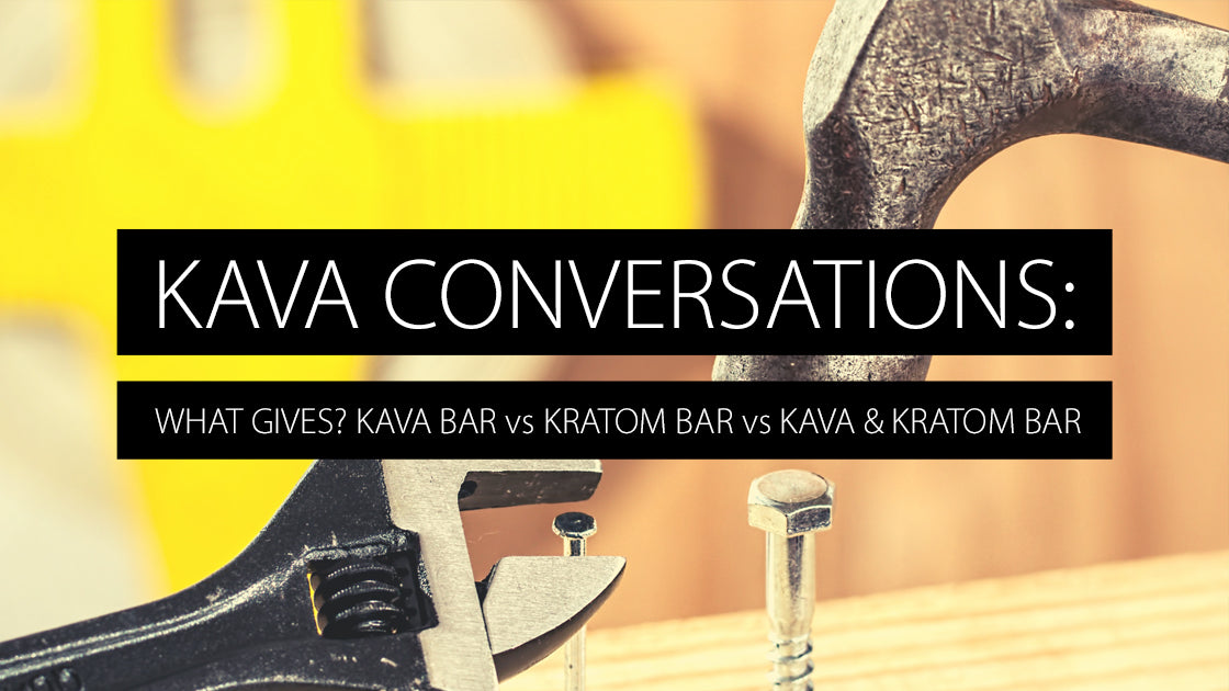 Kava Conversations: The Relationship (or lack thereof) Between Kratom and Kava