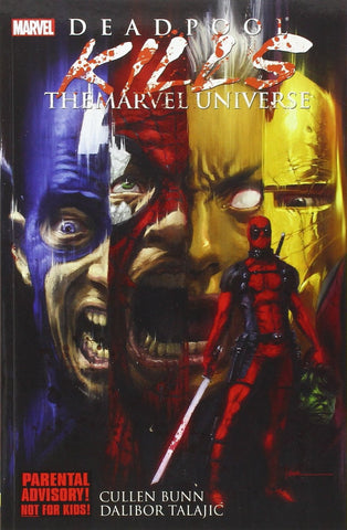 Deadpool kill the Marvel universe