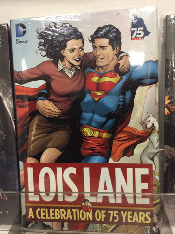 Lois Lane A celebration of 75 years HC