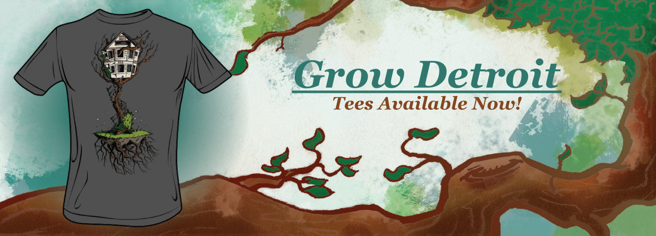 Grow Detroit Tees