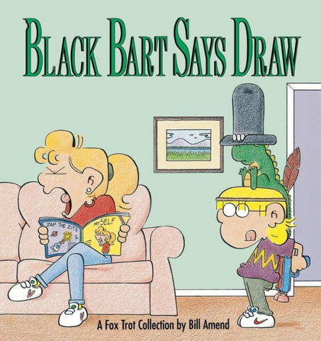 Black Bart Says Draw (1991) by Bill Amend