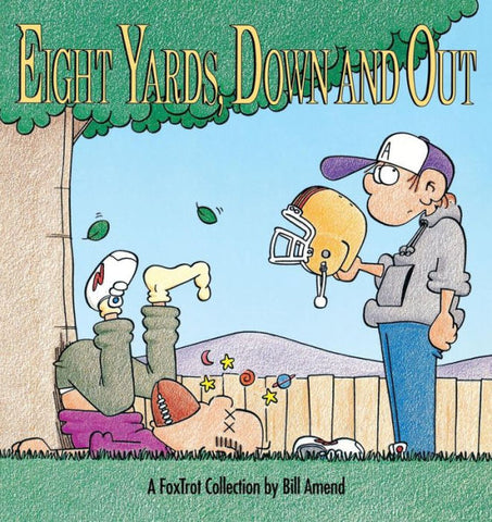 Eight Yards, Down and Out (1992) by Bill Amend