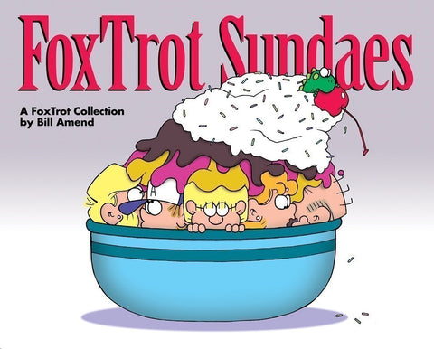 FoxTrot Sundaes (2010) by Bill Amend