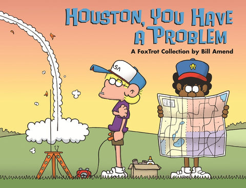 Houston, You Have a Problem (2007) by Bill Amend