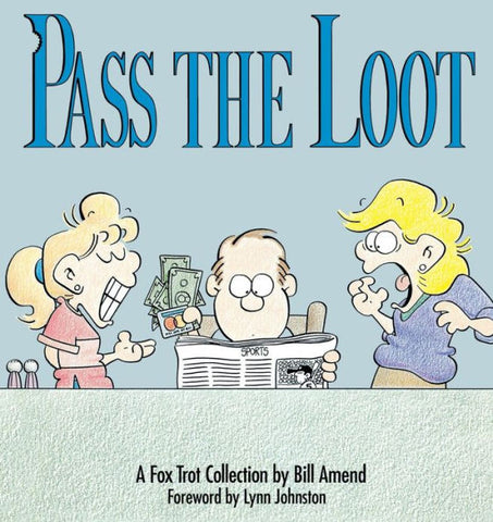 Pass the Loot (1990) by Bill Amend