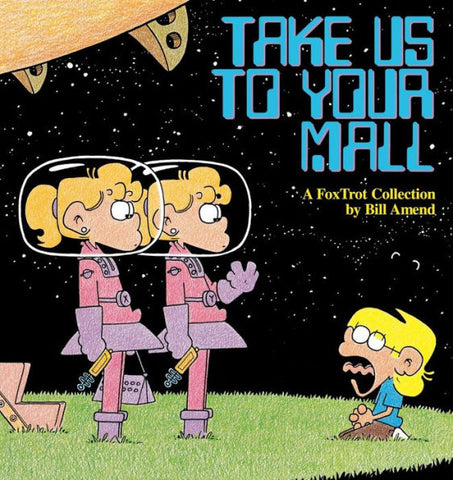 Take Us to Your Mall (1995) by Bill Amend