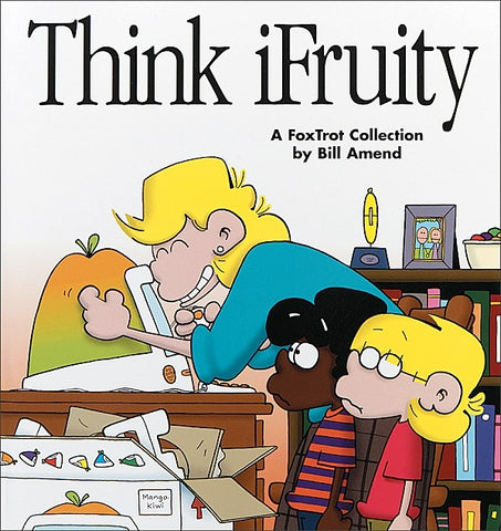 Think iFruity (2000) by Bill Amend