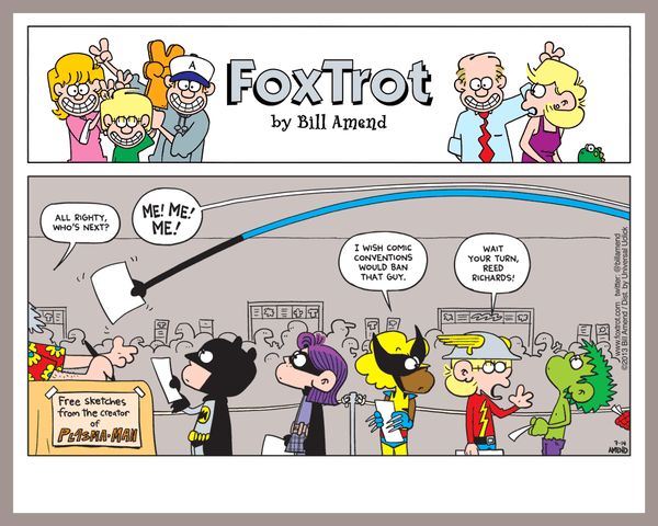 Signed FoxTrot Print - 'Mr. Not-So-Fantastic' by Bill Amend - 8x10 inch cartoon print hand signed by Bill Amend. Printed on premium card stock ideal for displaying as-is or in a frame. A great gift for comic-con goers! - cartoons, comic strip, comics, comicon, cosplay, funny, sunday funnies, flash, hit-girl, hulk, jason fox, marcus, movies, mr. fantastic, superheroes, wolverine