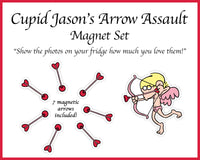 V-Day Magnet Set - 'Cupid Jason's Arrow Assault'