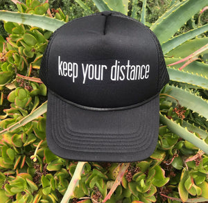 Keep Your Distance Trucker Hat