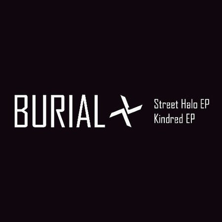 Burial, Street Halo Kindered CD