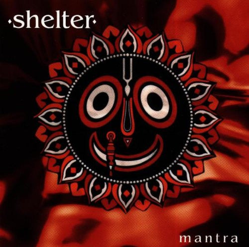 Shelter, Mantra LP