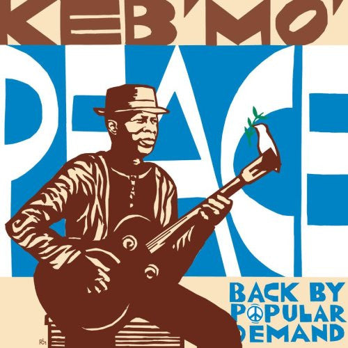 Keb Mo', Peace... Back By Popular Demand CD