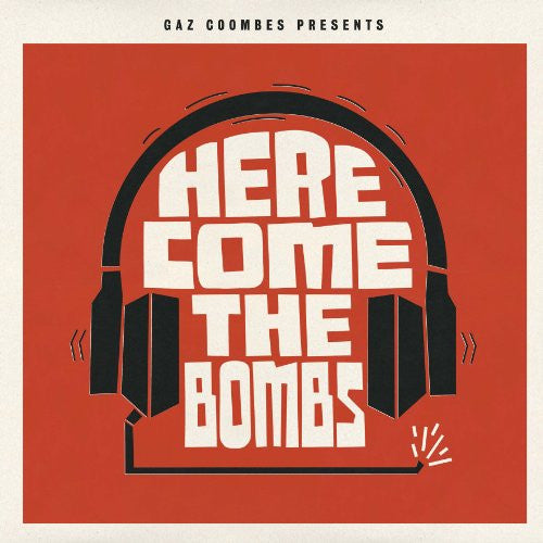 Gaz Coombes Presents, Here Come The Bombs LP