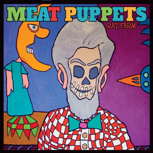 Meat Puppets, Rat Farm LP