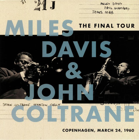 Miles Davis & John Coltrane, The Final Tour: Copenhagen, March 24, 1960 LP