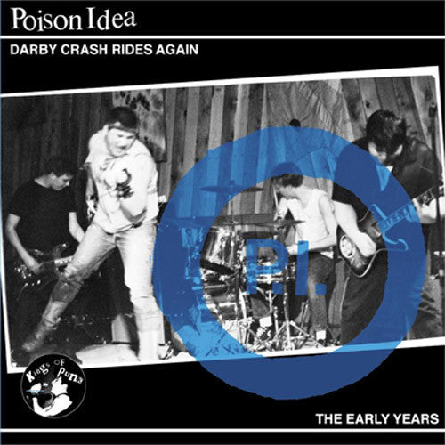 Poison Idea, Darby Crash Rides Again 2LP