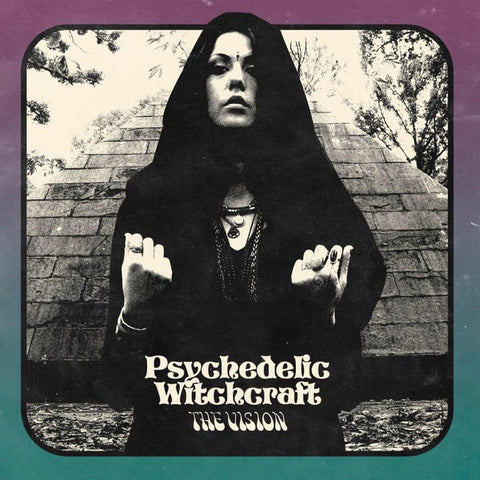 Special Order: Psychedelic Witchcraft, The Vision