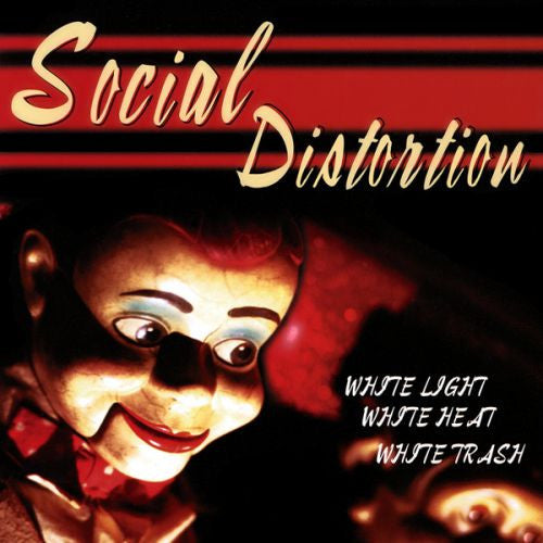 Social Distortion, White Light White Heat White Trash LP