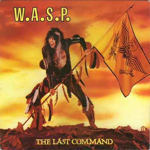 W.A.S.P., The Last Command LP