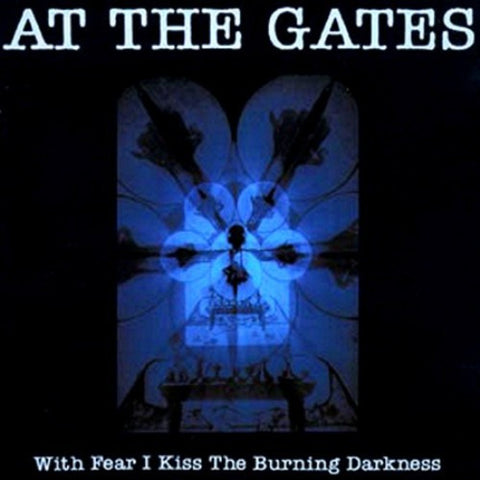 At The Gates, With Fear I Kiss The Burning Darkness LP