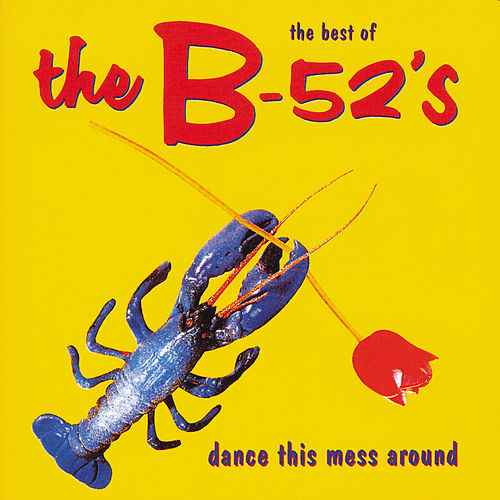 B-52's, Dance This Mess Around LP