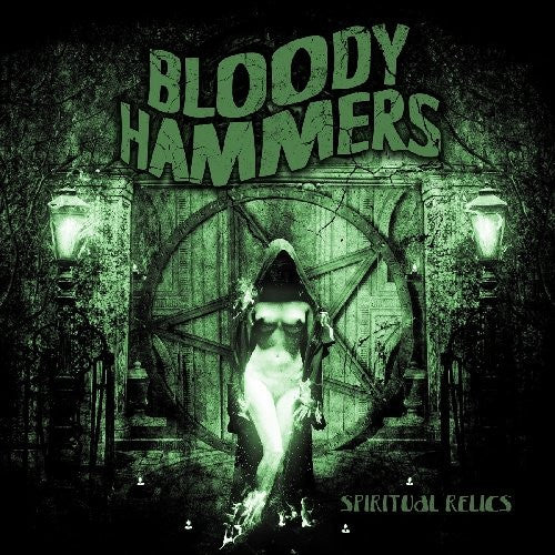Bloody Hammers, Spiritual Relics LP