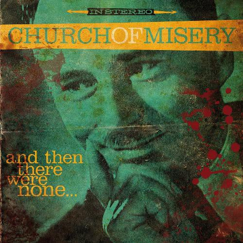 Church Of Misery, And Then There Were None ... LP