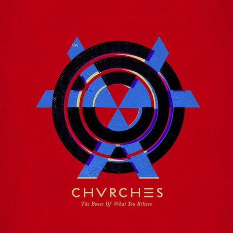 Special Order: Chvrches, The Bones Of What You Believe LP