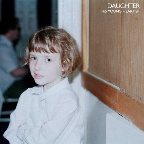 Daughter, His Young Heart EP