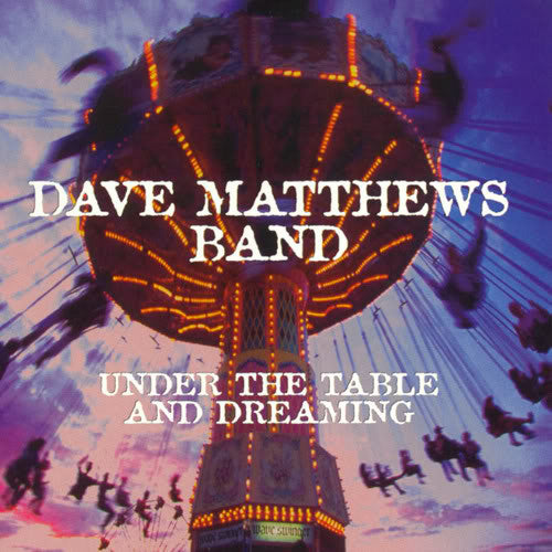 Dave Matthews Band, Under The Table And Dreaming 2LP