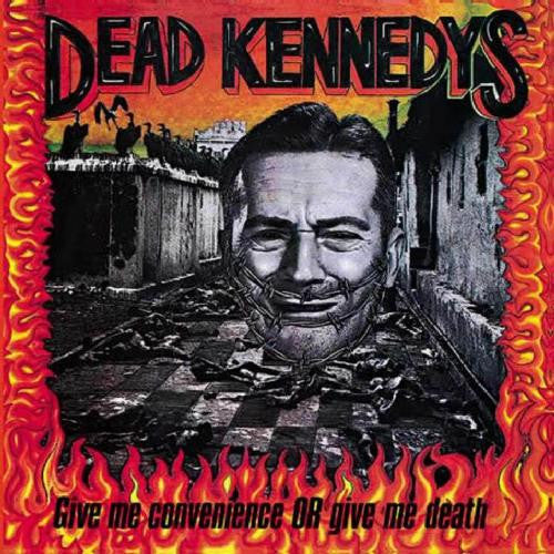 Dead Kennedys, Give Me Convenience Or Give Me Death LP